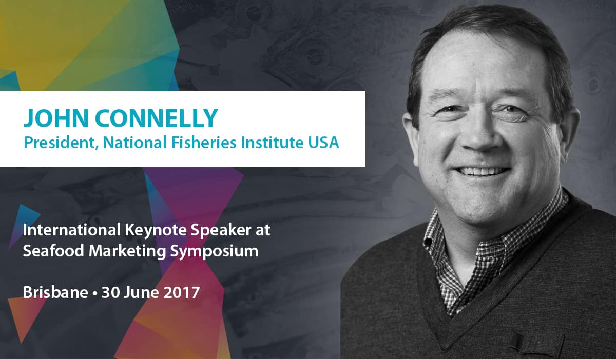 John Connelly Keynote Speaker at Seafood Marketing Symposium 2017 in Brisbane