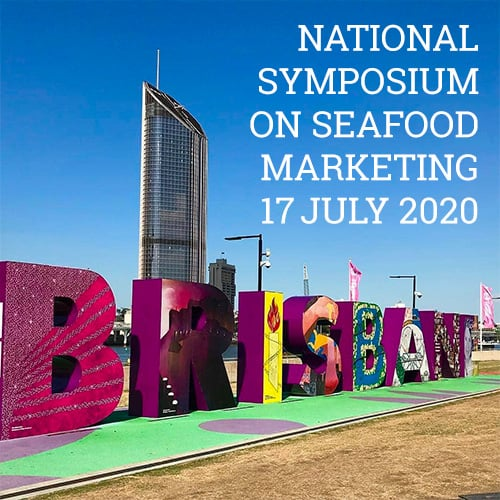 National Symposium on Seafood Marketing Brisbane 2020